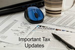 Important Tax Updates